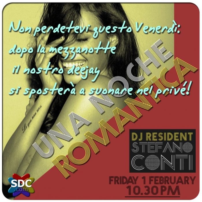UNA NOCHE ROMANTICA - Questa sera il DJ suonerà nel privé