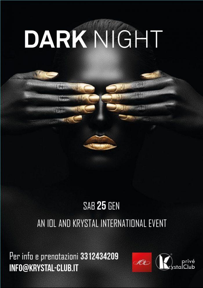 DARK NIGHT - AN INTERNATIONAL KRYSTAL AND IOL EVENT