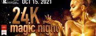 24 K MAGIC NIGHT